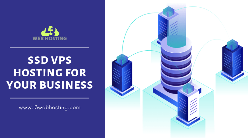 Ssd Vps Hosting For Your Business L3webhosting Blog